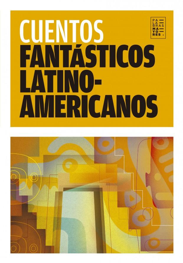 Portada Cuentos fantásticos latinoamericanos